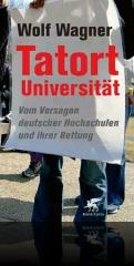 Wagner: Tatort Universität