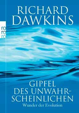 Richard Dawkins: Gipfel des Unwahrscheinlichen.