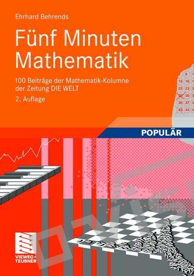 Ehrhard Behrends: Fünf Minuten Mathematik.