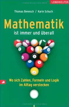 Thomas Benesch: Mathematik ist überall.