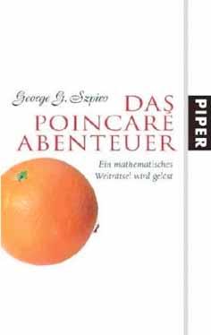 George Szpiro: Das Poincare Abenteuer.