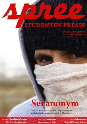 Sei Anonym! Studentenmagazin Spree 1/2012 (Foto: Albrecht Noack)