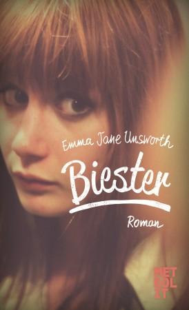 """Vulgär und ehrlich erzählt Emma Unsworth in ihrem zweiten Roman """"Biester"""" von einer wilden Freundschaft."""